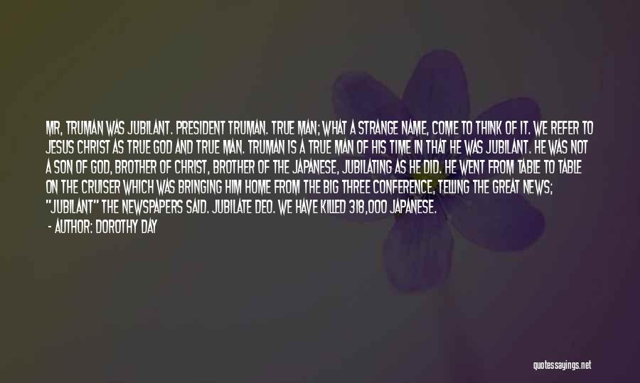 Japanese Atomic Bomb Quotes By Dorothy Day
