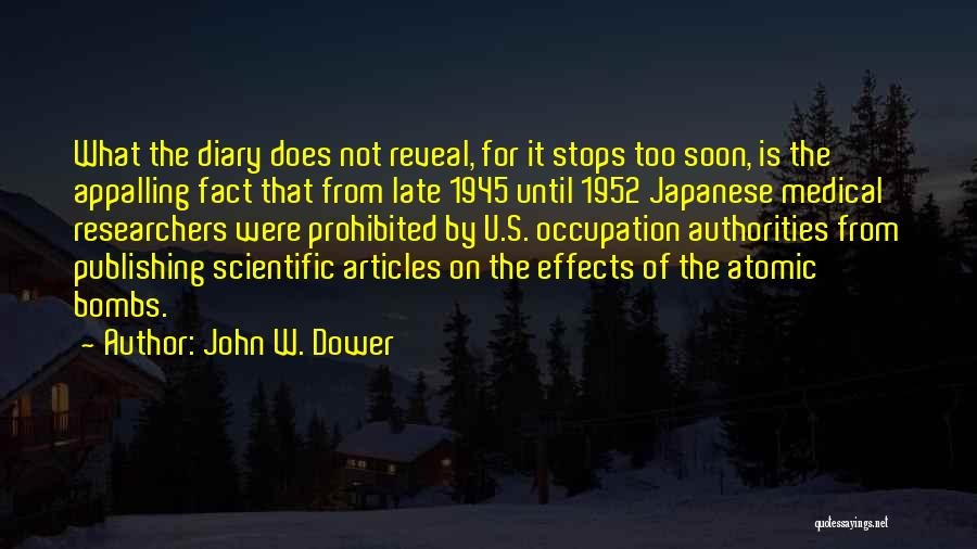 Japanese Atomic Bomb Quotes By John W. Dower