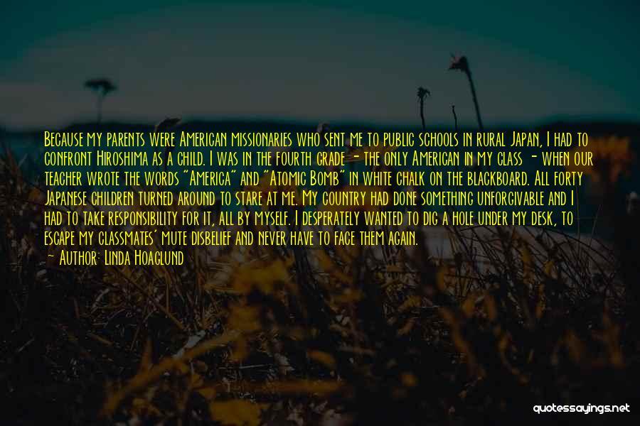 Japanese Atomic Bomb Quotes By Linda Hoaglund