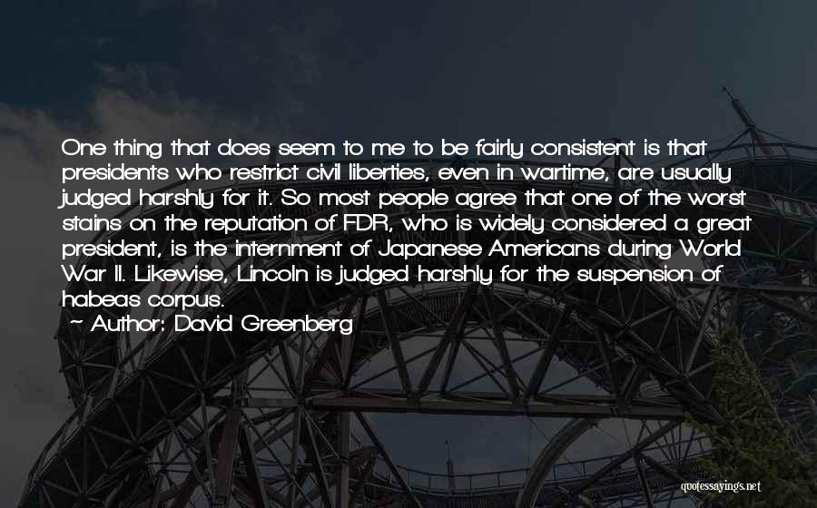 Japanese Internment Quotes By David Greenberg