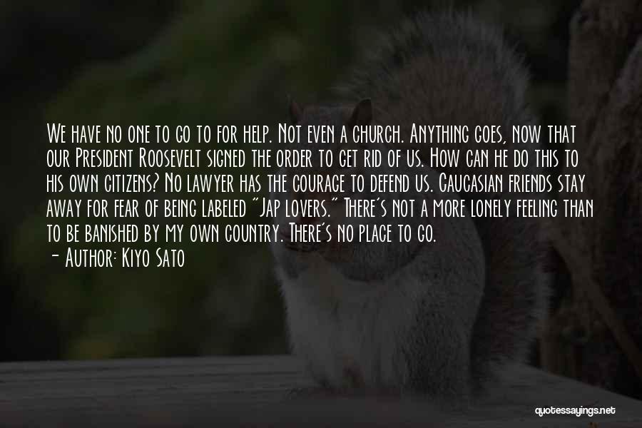 Japanese Internment Quotes By Kiyo Sato