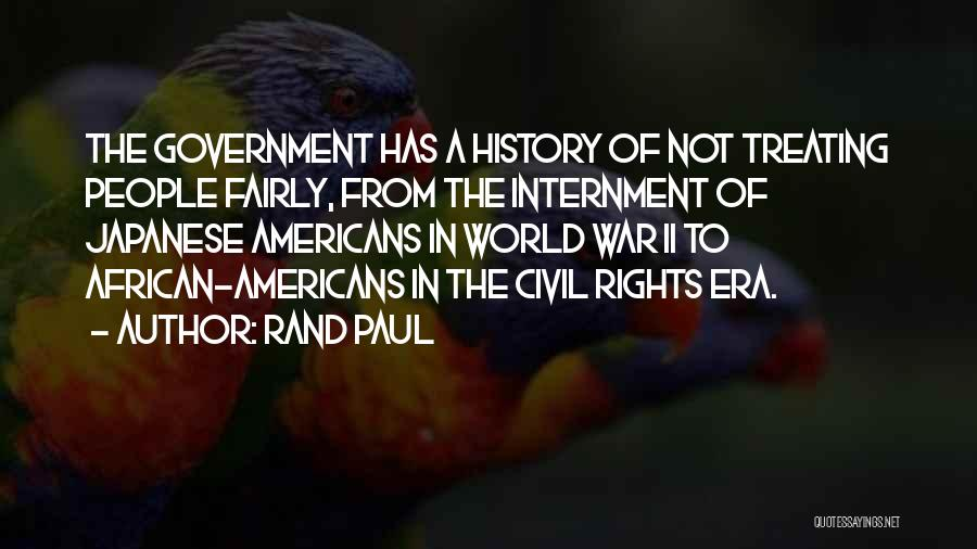 Japanese Internment Quotes By Rand Paul
