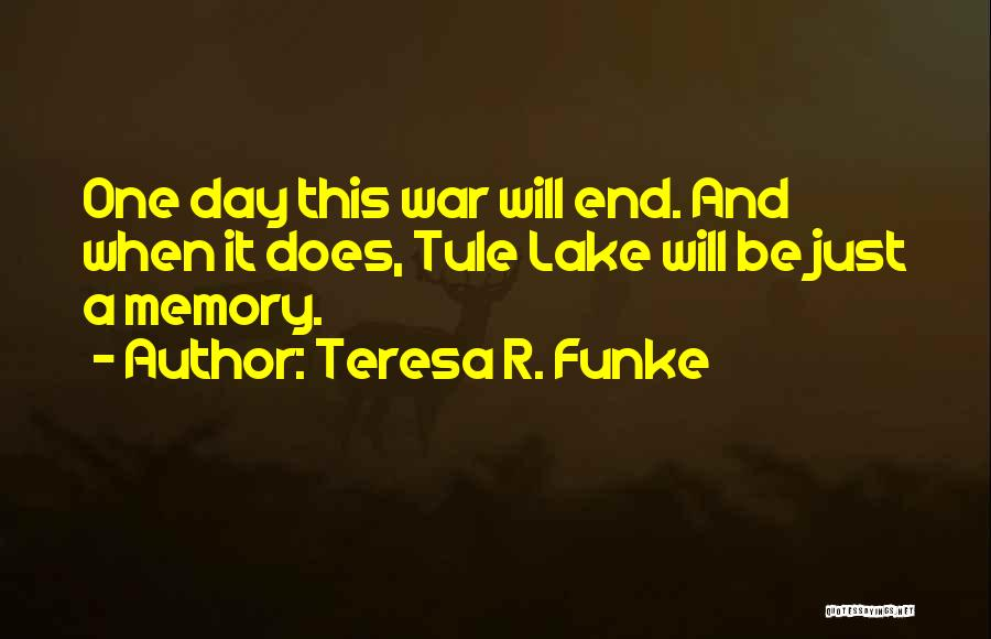 Japanese Internment Quotes By Teresa R. Funke