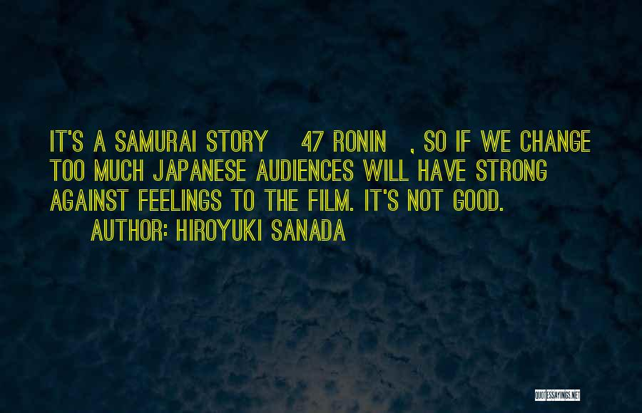 Japanese Ronin Quotes By Hiroyuki Sanada