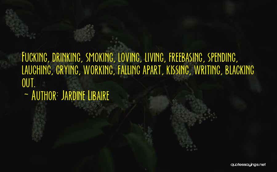 Jardine Libaire Quotes 1192733