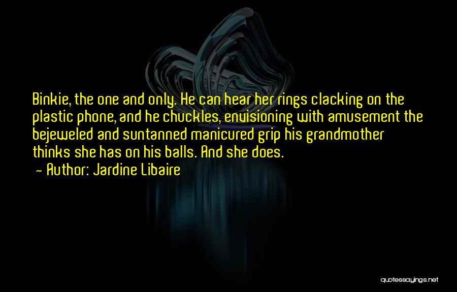 Jardine Libaire Quotes 1198243