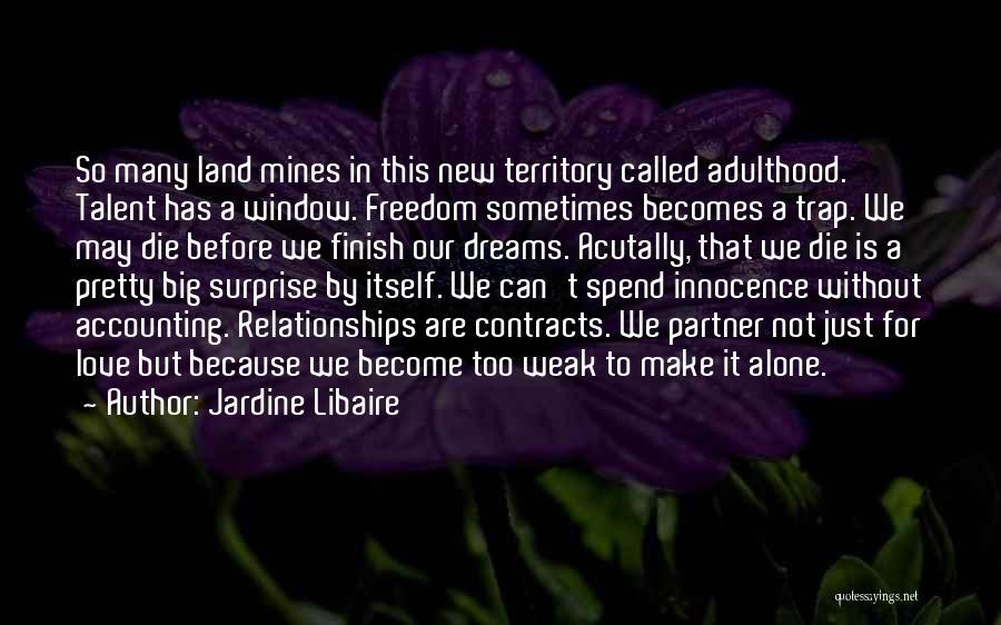 Jardine Libaire Quotes 1496790