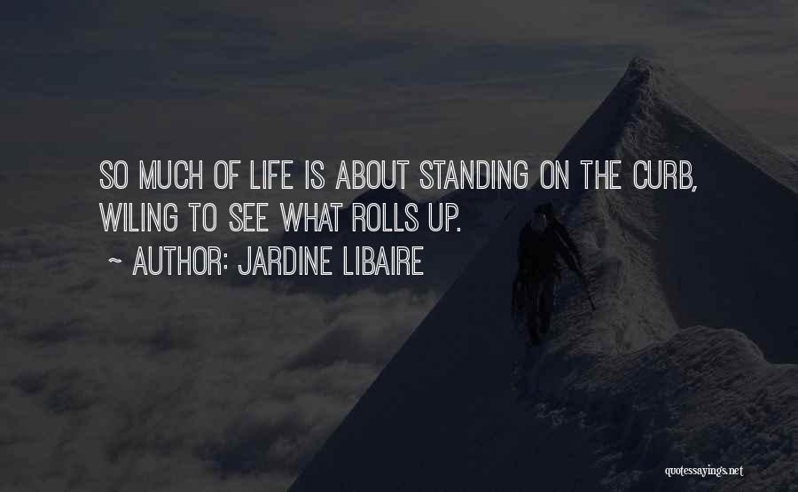Jardine Libaire Quotes 1862472