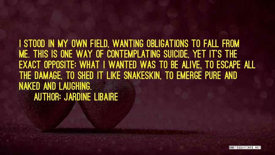Jardine Libaire Quotes 1904661