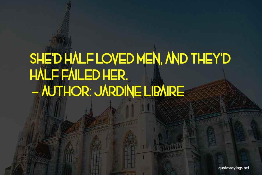 Jardine Libaire Quotes 2249793