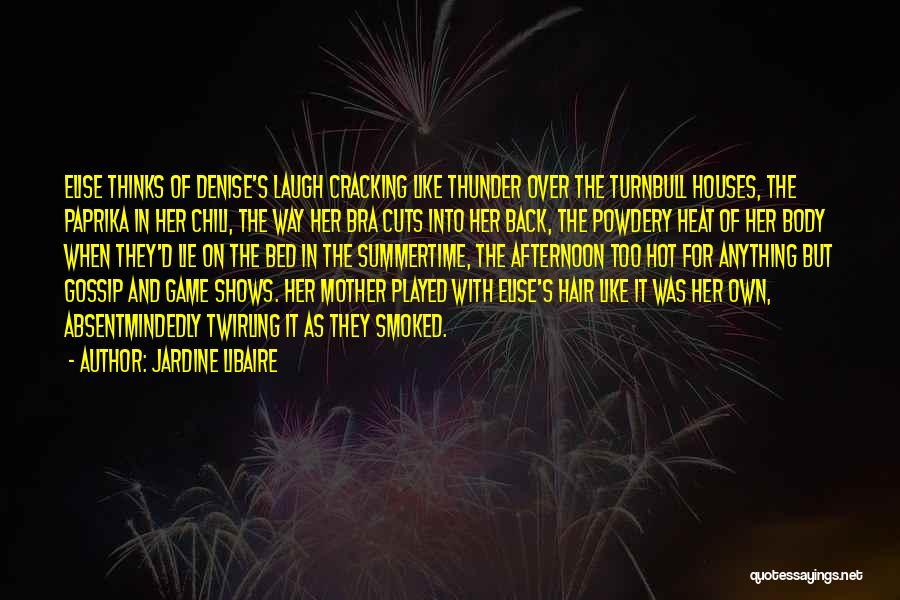 Jardine Libaire Quotes 940515