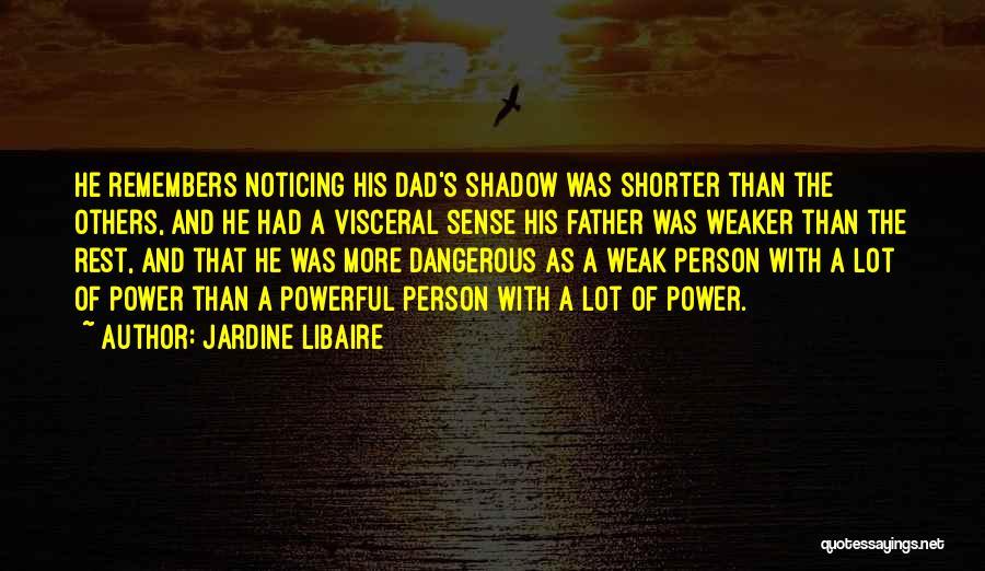 Jardine Libaire Quotes 955323
