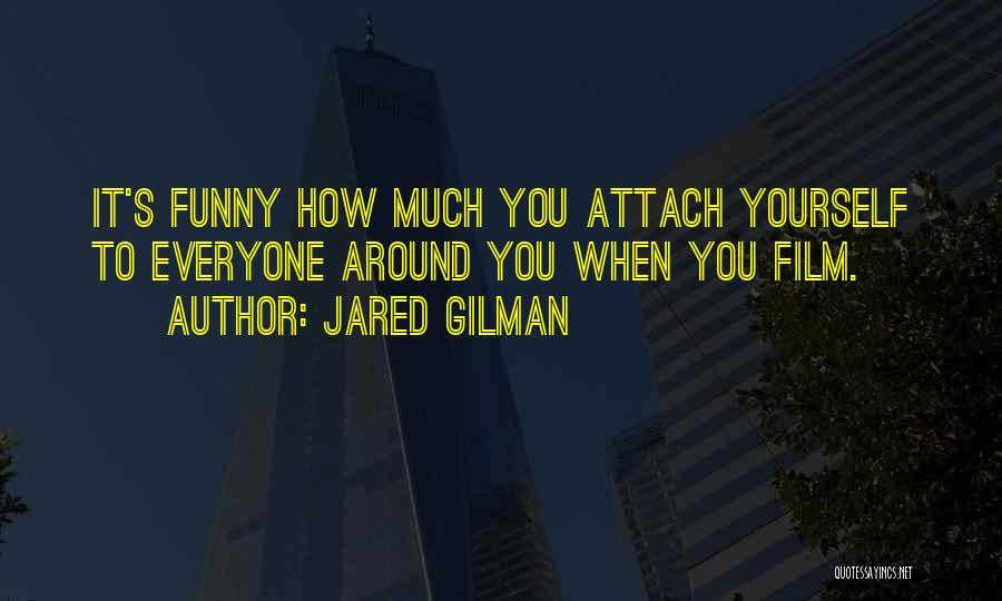 Jared Gilman Quotes 1123288