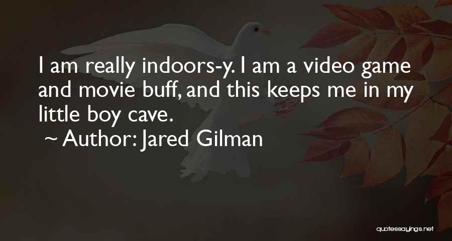 Jared Gilman Quotes 119151