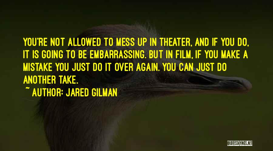 Jared Gilman Quotes 1429202