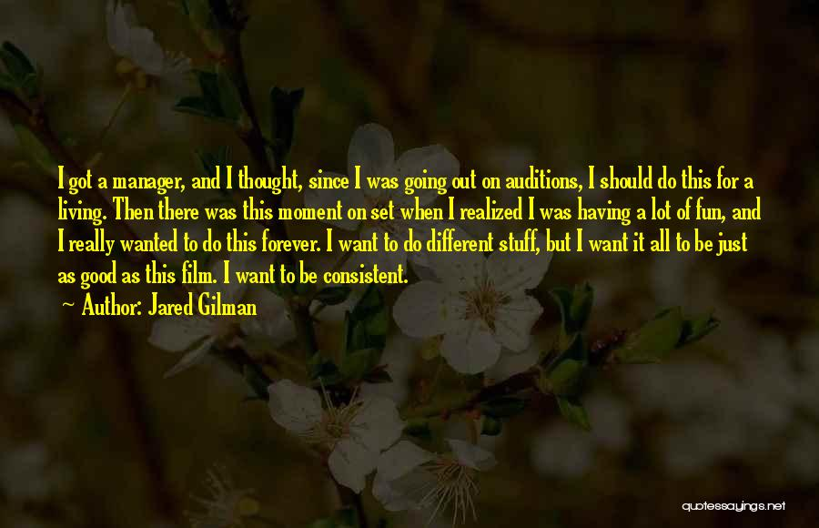 Jared Gilman Quotes 1839352