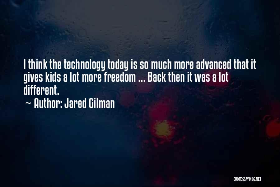 Jared Gilman Quotes 305635