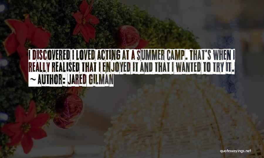 Jared Gilman Quotes 352061