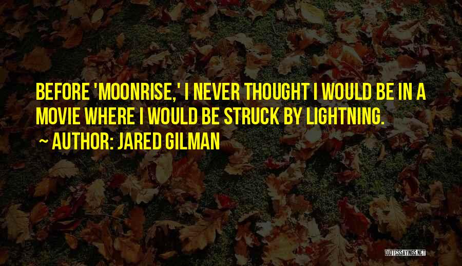 Jared Gilman Quotes 584374