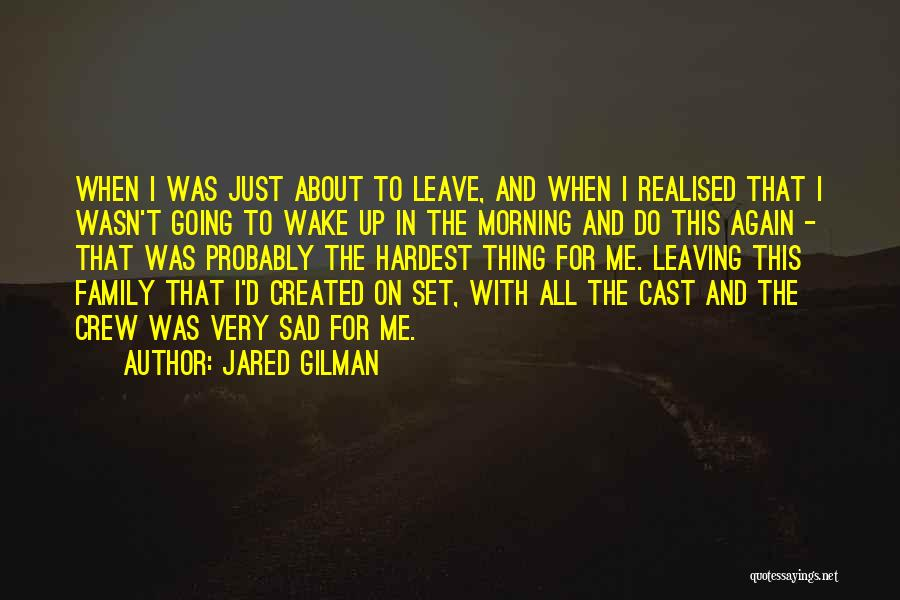 Jared Gilman Quotes 893754