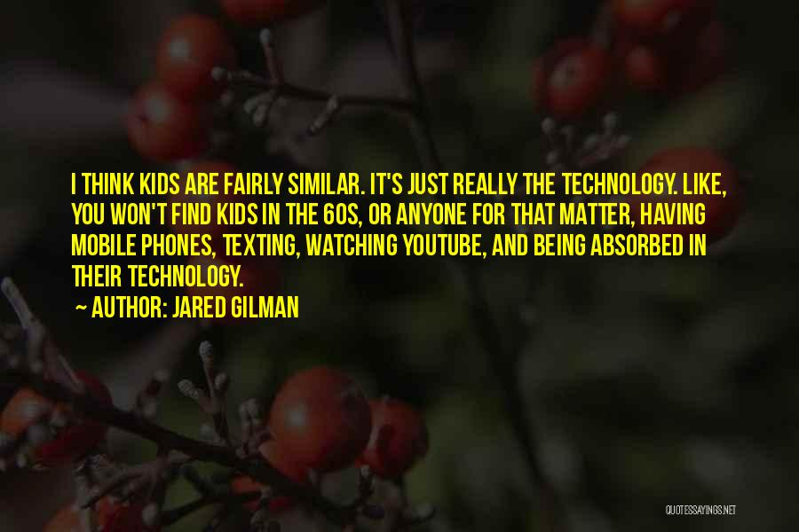 Jared Gilman Quotes 975868