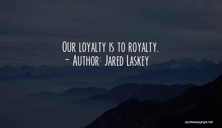 Jared Laskey Quotes 2180056