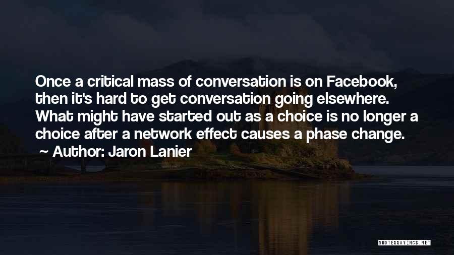 Jaron Lanier Quotes 1075737
