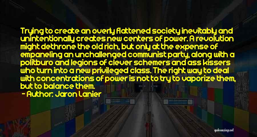 Jaron Lanier Quotes 1118172
