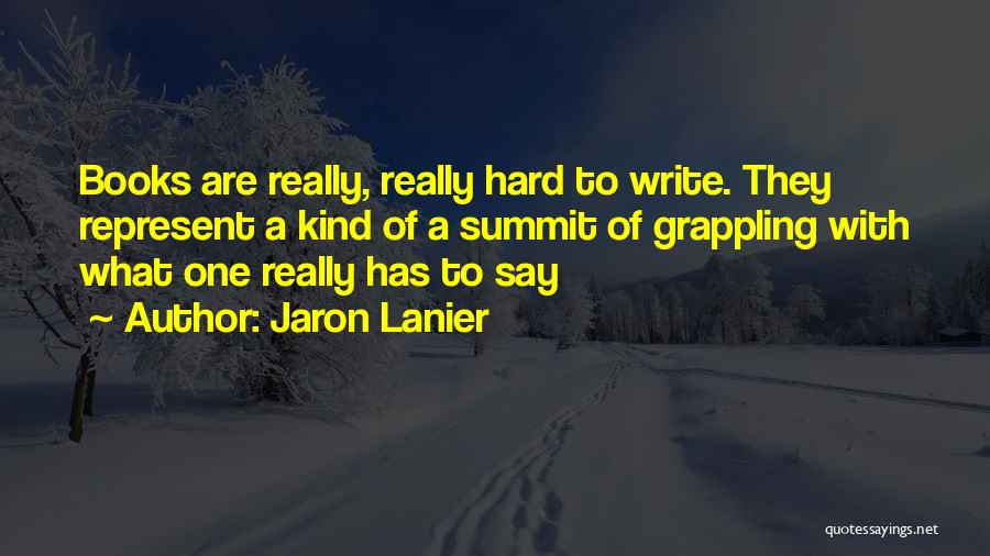 Jaron Lanier Quotes 1185242
