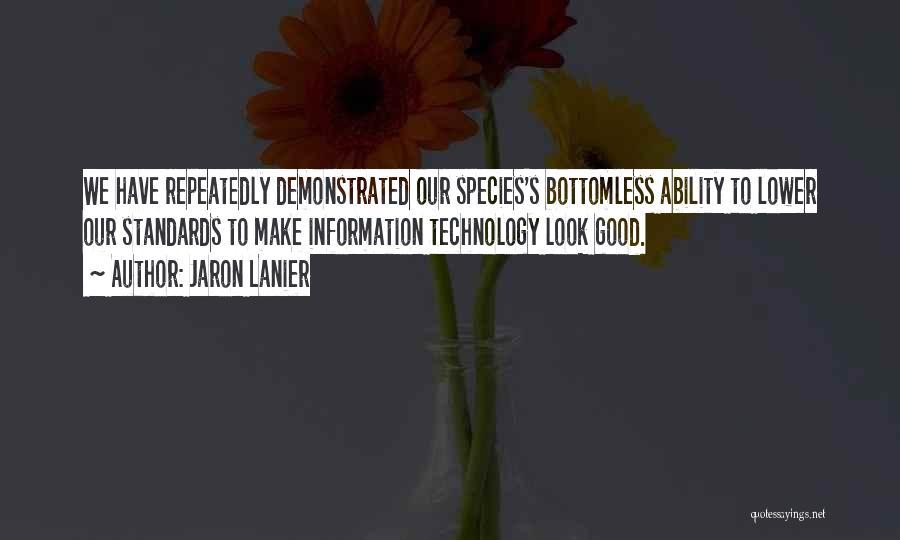 Jaron Lanier Quotes 1297417