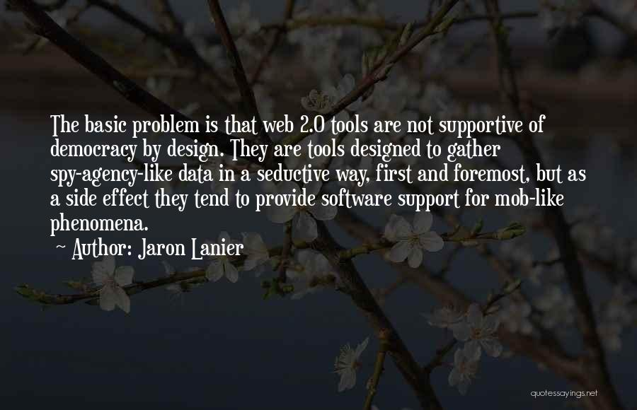 Jaron Lanier Quotes 1311117