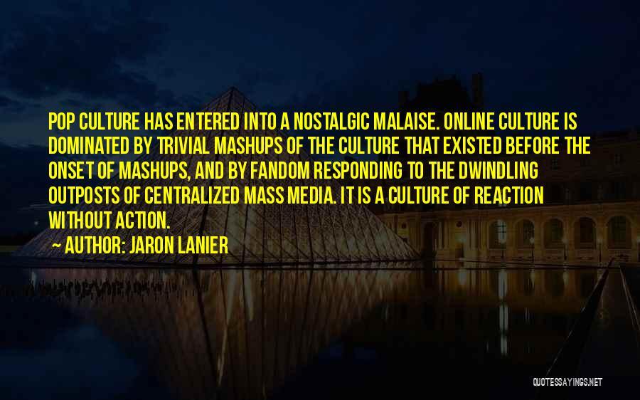 Jaron Lanier Quotes 131402