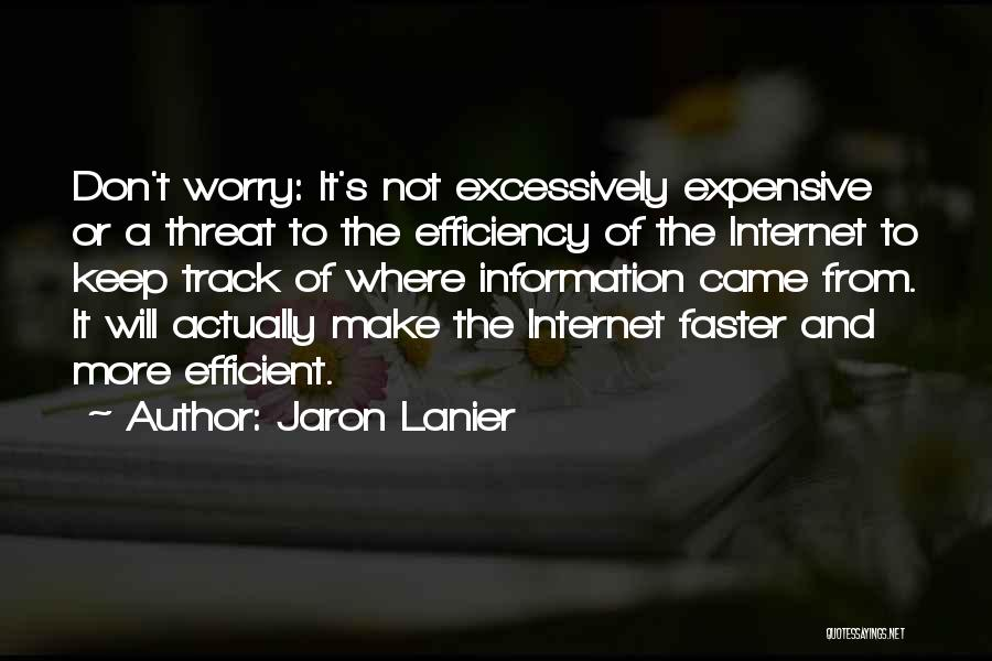 Jaron Lanier Quotes 1412765