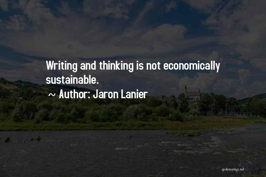 Jaron Lanier Quotes 1496679