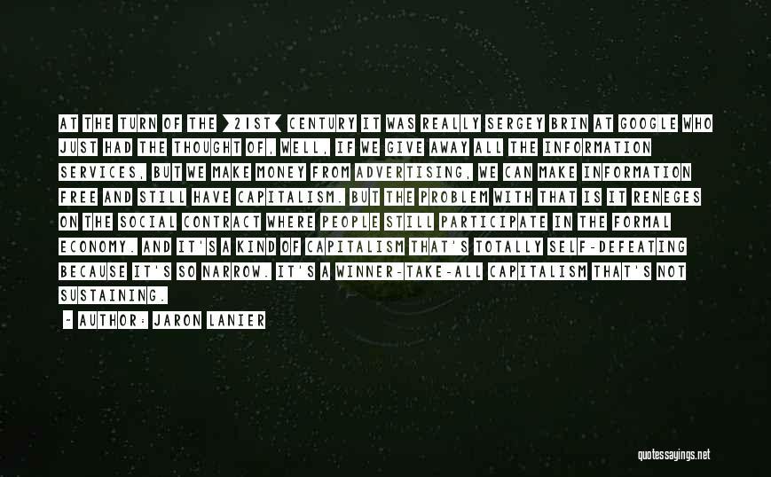 Jaron Lanier Quotes 155497