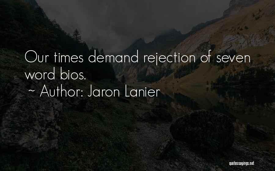 Jaron Lanier Quotes 1624067