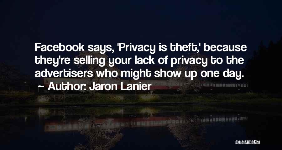 Jaron Lanier Quotes 1664799