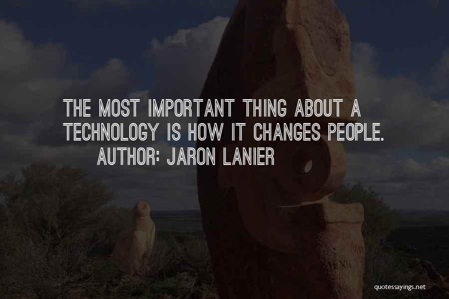 Jaron Lanier Quotes 1698307