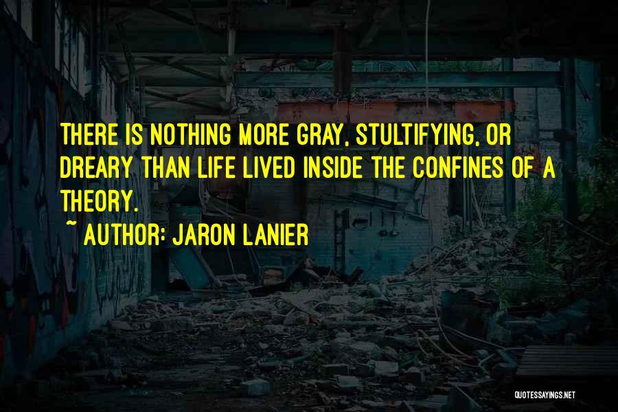 Jaron Lanier Quotes 1934000
