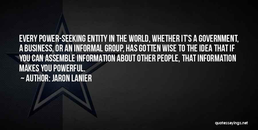 Jaron Lanier Quotes 2074345
