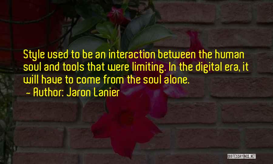 Jaron Lanier Quotes 2102544