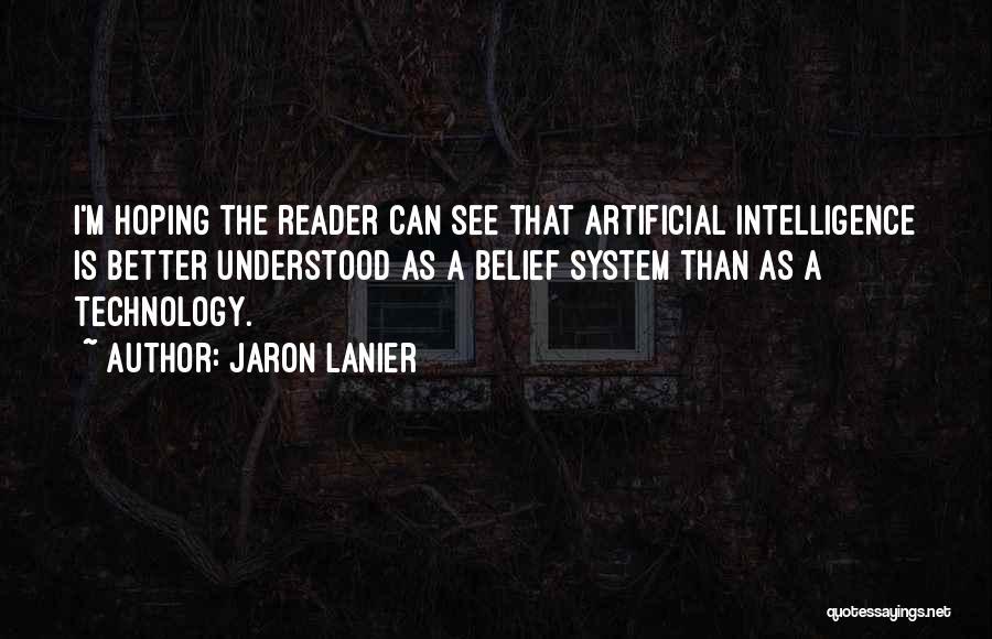 Jaron Lanier Quotes 218811