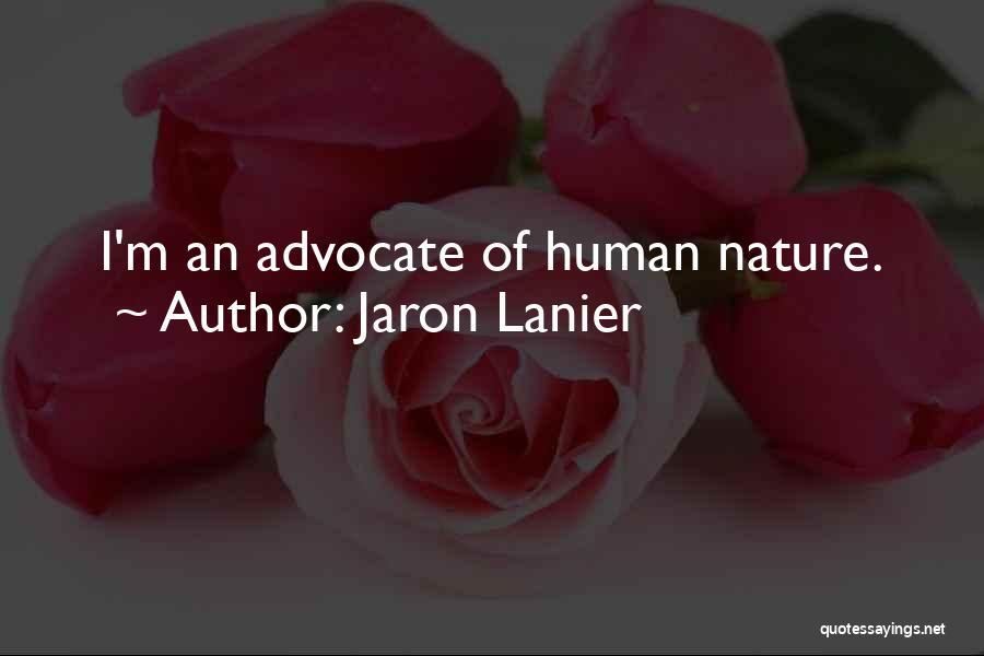 Jaron Lanier Quotes 233137