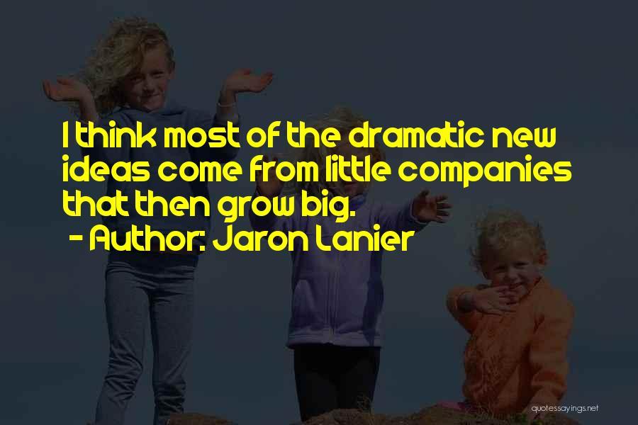 Jaron Lanier Quotes 292230