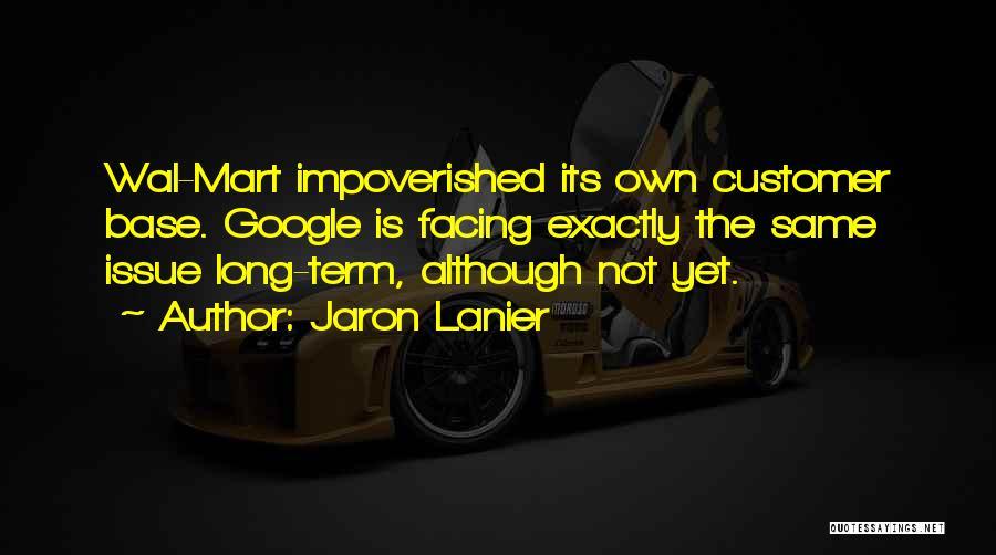 Jaron Lanier Quotes 299392