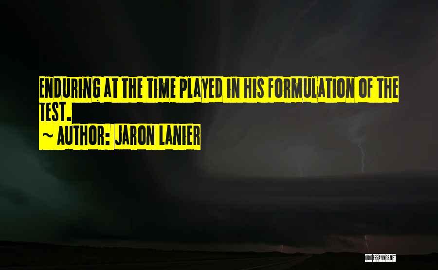 Jaron Lanier Quotes 327390