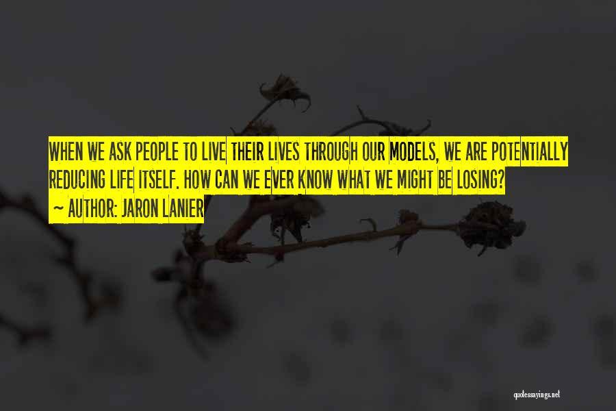 Jaron Lanier Quotes 377854