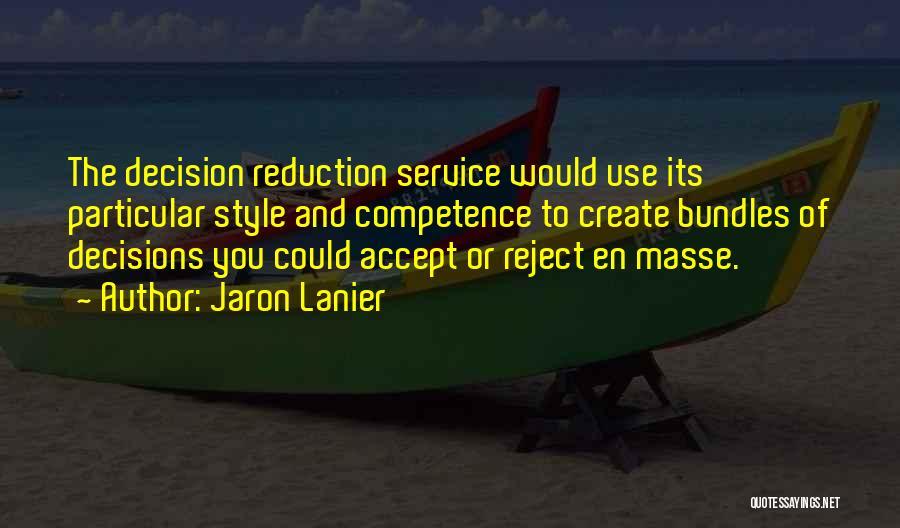 Jaron Lanier Quotes 415746