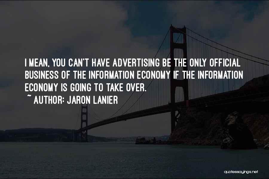 Jaron Lanier Quotes 425437