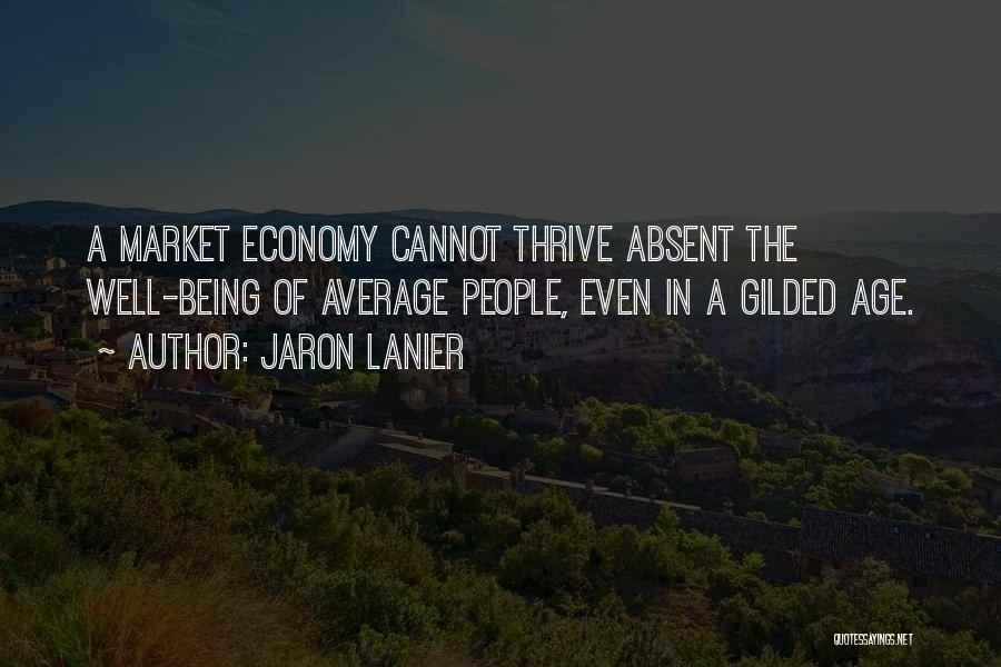 Jaron Lanier Quotes 480751